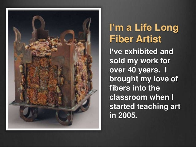 Bring Fibers Into Your Art Curriculum Slide 3
