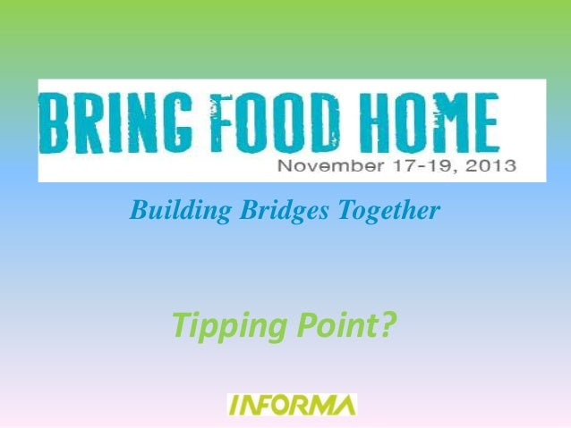 Building Bridges Together  Tipping Point?