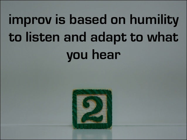 but improv is not just 'winging it'