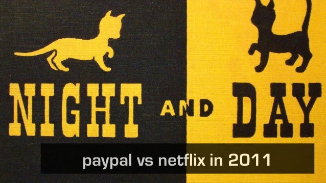 paypal vs netflix in 2011