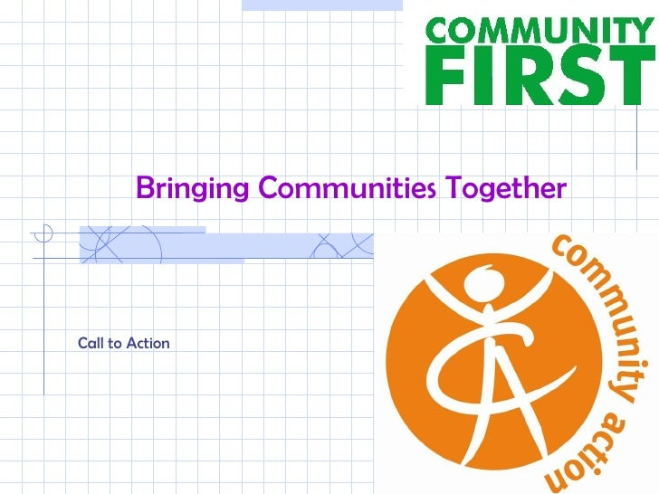 Bringing Communities Together Call to Action