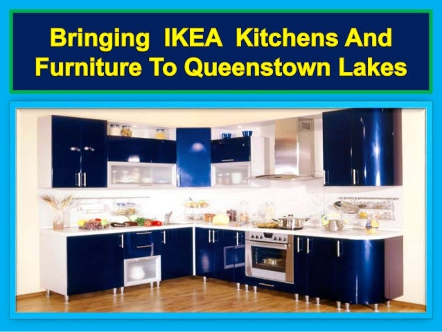 Kitchen Design Queenstown bringing ikea kitchens and furniture to queenstown lakes