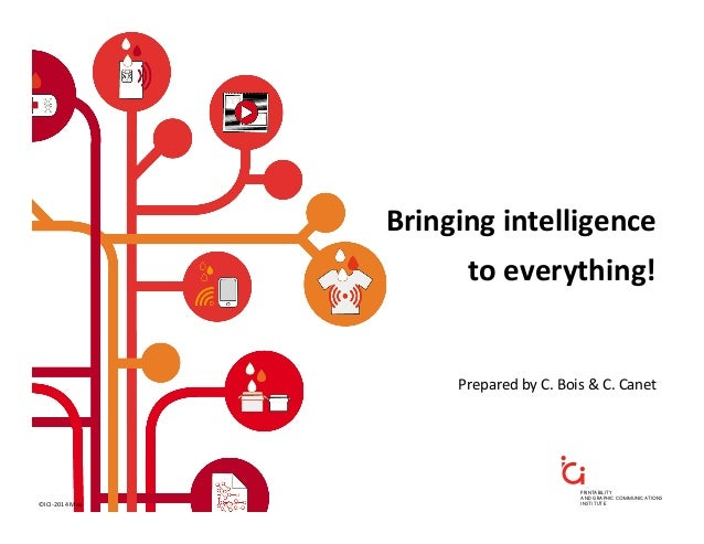 PRINTABILITY AND GRAPHIC COMMUNICATIONS INSTITUTE Bringing  intelligence     to  everything!   Prepared  by  ...