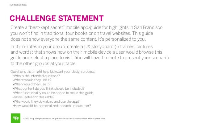 "INTRODUCTION  CHALLENGE STATEMENT Create a ""best-kept secret"" mobile app/guide for highlights in San Francisco you won't fi..."
