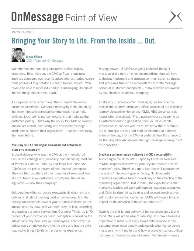 CMOs - bring your story to life  from the inside … out