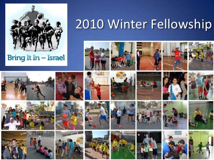 2010 Winter Fellowship<br />