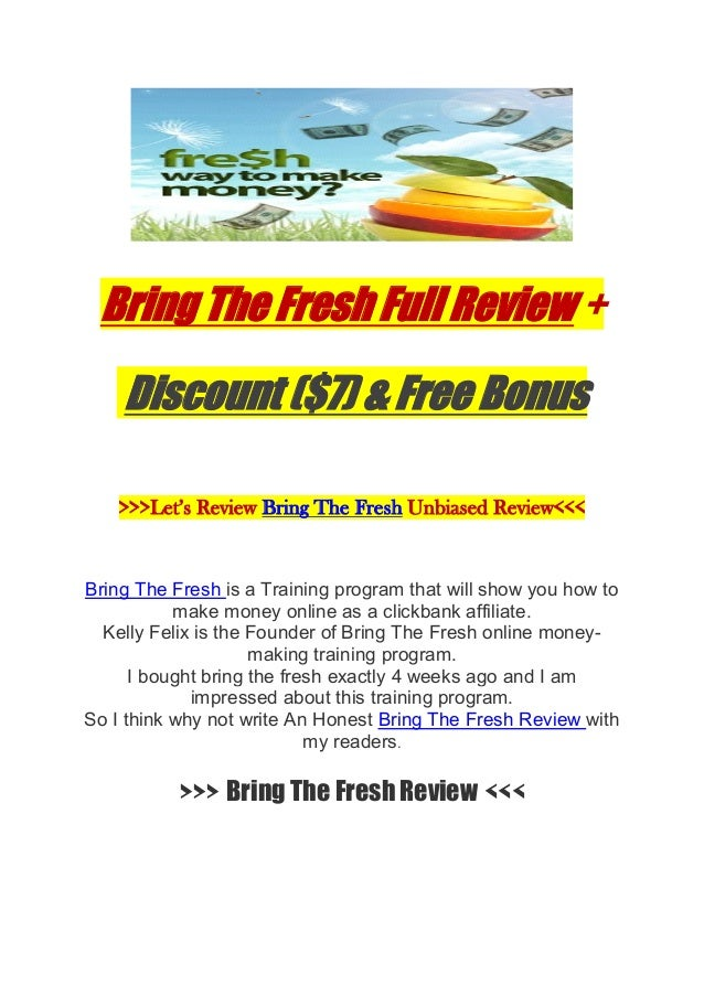 Bring The Fresh Full Review + Discount ($7) & Free Bonus >>>Let's Review Bring The Fresh Unbiased Review<<< Bring The Fres...