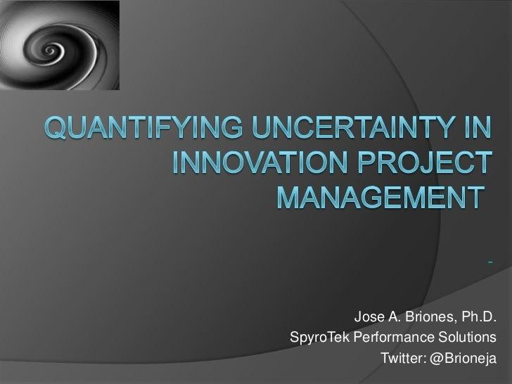 Jose A. Briones, Ph.D.SpyroTek Performance Solutions             Twitter: @Brioneja