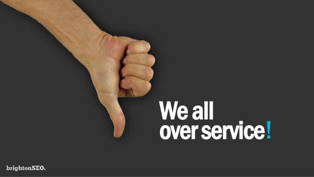 Weall overservice!