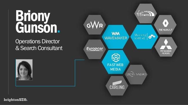 OperationsDirector &SearchConsultant Briony Gunson. FAST WEB MEDIA