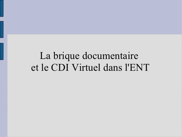 La brique documentaire  et le CDI Virtuel dans l'ENT