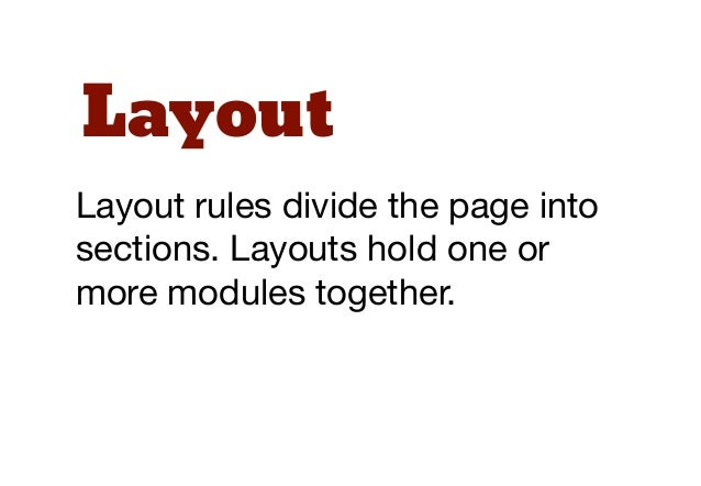 StatesState rules are ways to describehow our modules or layouts willlook when in a particular state. Isit hidden or expan...
