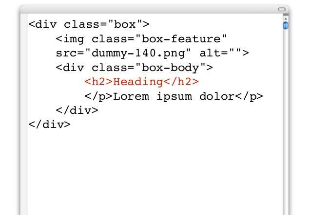 """<div class=""""box"""">!   <img class=""""box-feature""""!   src=""""dummy-140.png"""" alt="""""""">!   <div class=""""box-body"""">!   !   <h2 class=""""b..."""