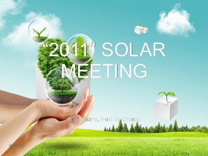""" 2011"" SOLAR MEETING In Brisbane, Hold by Uniepu"