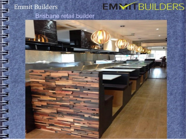 Emmit Builders  Brisbane retail builder