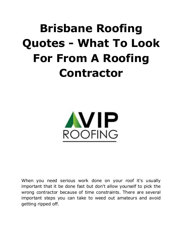 Brisbane Roofing Quotes What To Look For From A Roofing