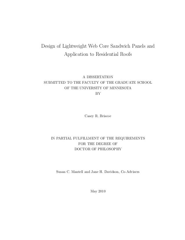 Design of Lightweight Web Core Sandwich Panels and Application to Residential Roofs A DISSERTATION SUBMITTED TO THE FACULT...