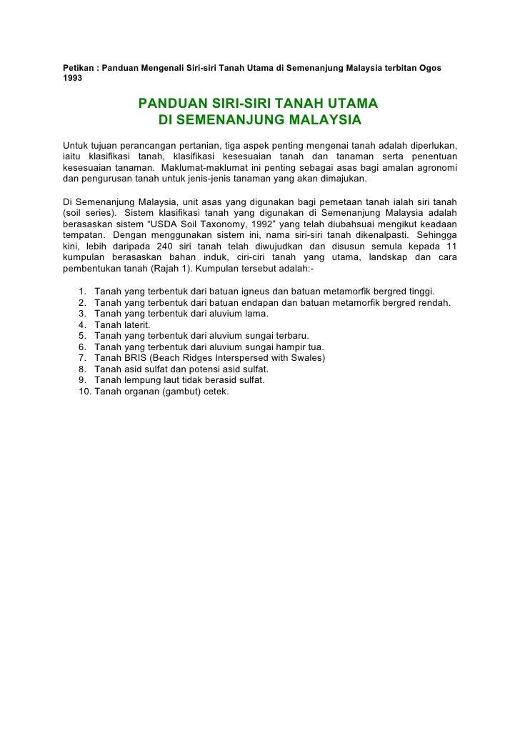 Petikan : Panduan Mengenali Siri-siri Tanah Utama di Semenanjung Malaysia terbitan Ogos 1993                    PANDUAN SI...