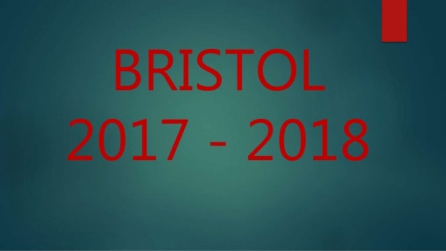 BRISTOL 2017 - 2018