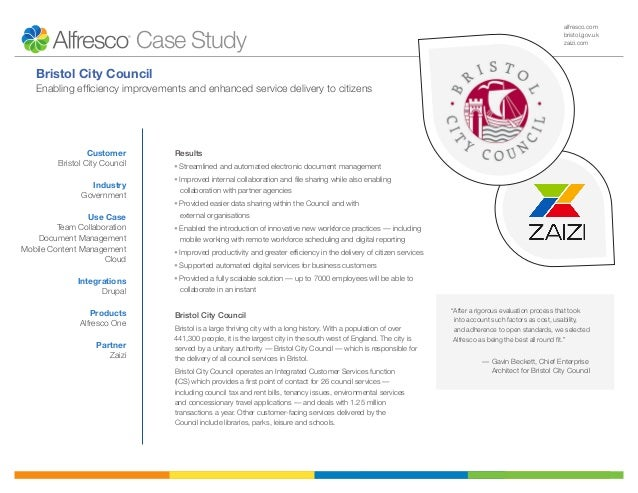alfresco.com bristol.gov.uk zaizi.com Results • Streamlined and automated electronic document management • Improved intern...