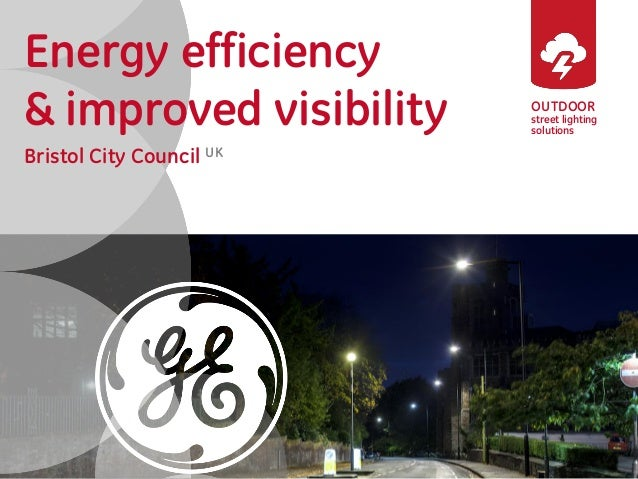 OUTDOOR street lighting solutions Energy efficiency & improved visibility Bristol City Council UK