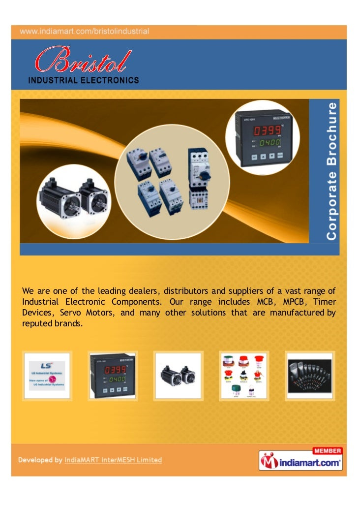 We are one of the leading dealers, distributors and suppliers of a vast range ofIndustrial Electronic Components. Our rang...