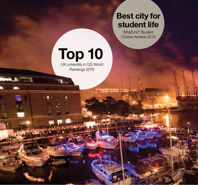 Top 10UK university in QS World Rankings 2015 Best city for student life WhatUni? Student Choice Awards 2015