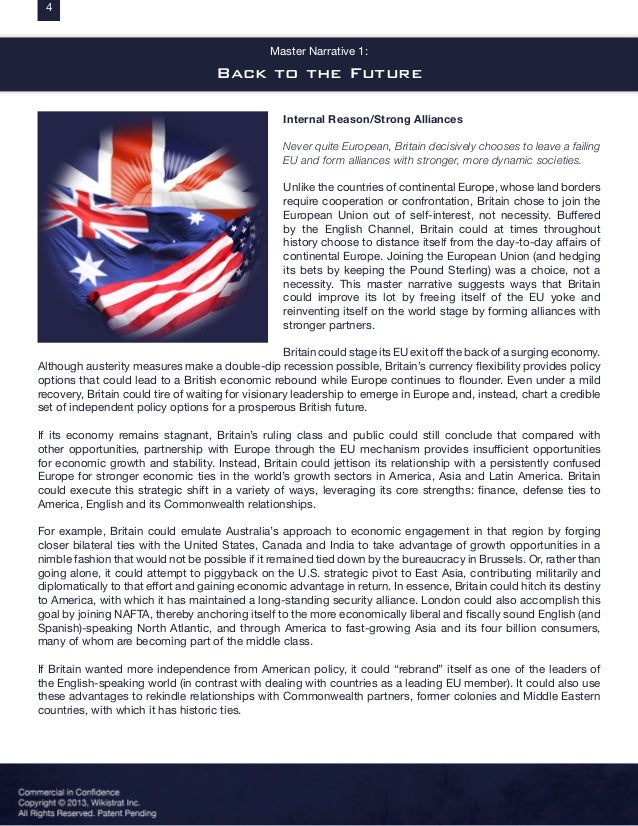 Master Narrative 1: Back to the Future Internal Reason/Strong Alliances Never quite European, Britain decisively chooses t...