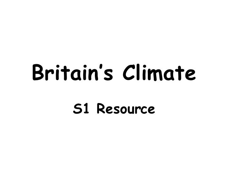 Britain's Climate S1 Resource