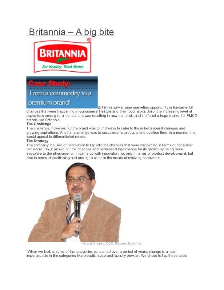 Britannia – A big bite                                              Britannia saw a huge marketing opportunity in fundamen...