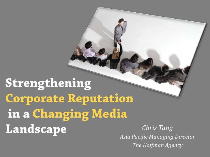 Strengthening Corporate Reputation in a Changing Media Landscape