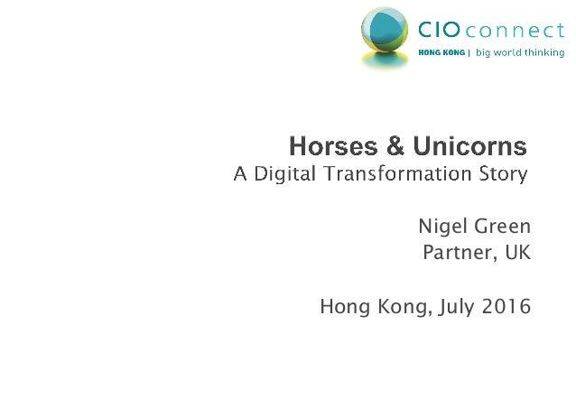 Nigel Green Partner, UK Hong Kong, July 2016