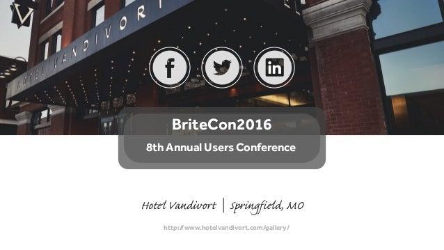 http://www.hotelvandivort.com/gallery/ Hotel Vandivort | Springfield, MO BriteCon2016 8th Annual Users Conference