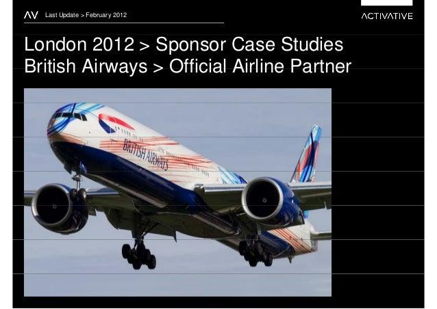 Last Update > February 2012London 2012 > Sponsor Case StudiesBritish Airways > Official Airline Partner