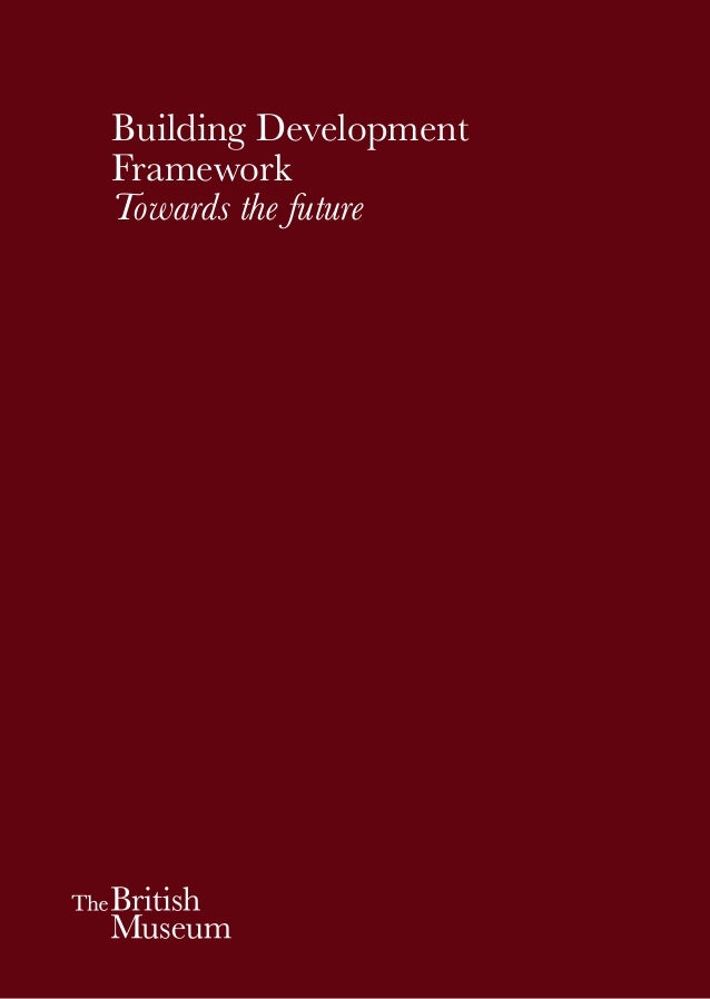 1 Building Development Framework Towards the future