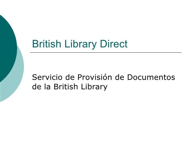 British Library Direct Servicio de Provisión de Documentos de la British Library