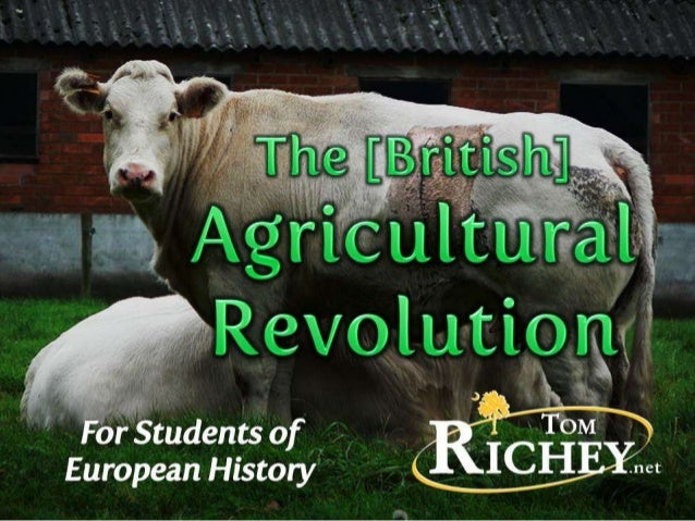 British Agricultural Revolution (AP European History)