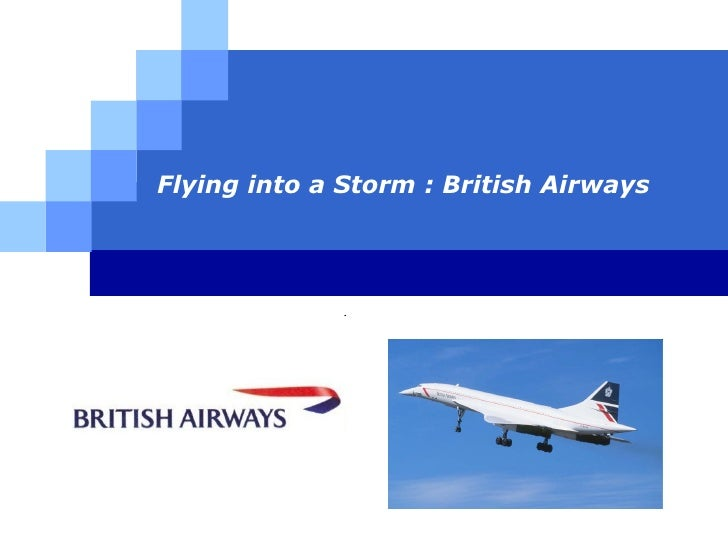 Flying into a Storm : British Airways