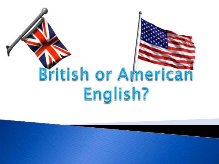British or American English?<br />