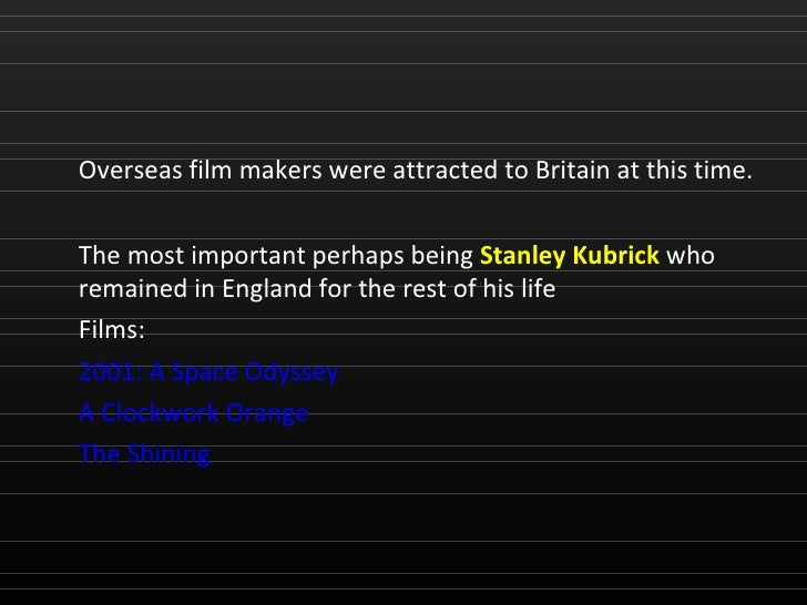 a history of the british cinema British cinema's golden age but everywhere you look something interesting is happening in british cinema history will decide whether we really are living.