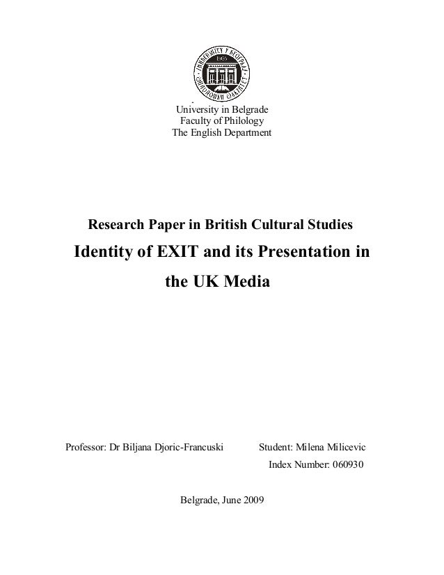 University in Belgrade Faculty of Philology The English Department Research Paper in British Cultural Studies Identity of ...