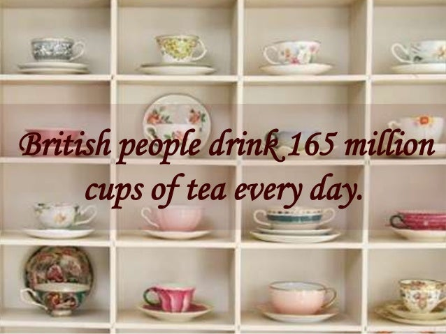 British culturecustoms and traditions british people drink 165 million cups of tea every day sciox Images