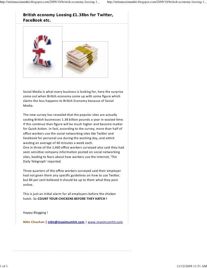 http://nitinmaximumhit.blogspot.com/2009/10/british-economy-loosing-1...   http://nitinmaximumhit.blogspot.com/2009/10/bri...
