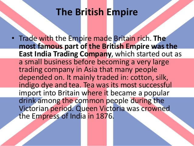 the british empire east india company trade history essay European imperialism in china: trades, battles & treaties  the east india  company basically had a monopoly on trade in the region  the indigenous  people of india resented being subjected to british rule  quiz & worksheet -  document-based essays on the apush exam quiz & worksheet.