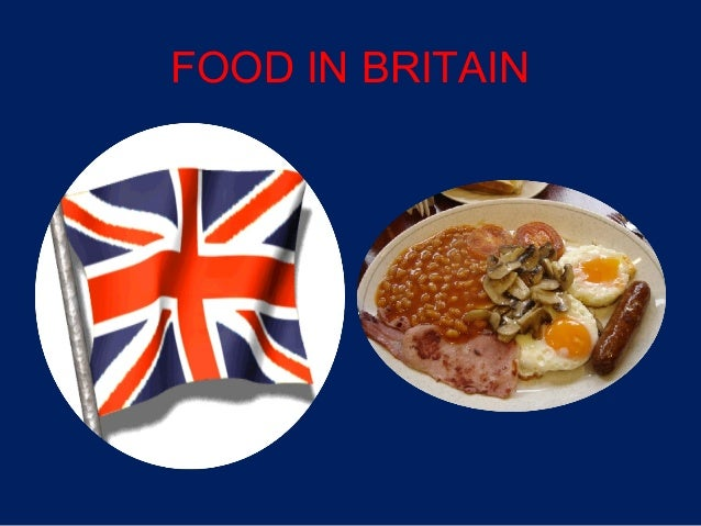 a history of britains cuisine and its impact on the dieting habits of people in britain