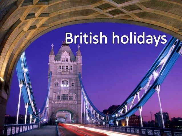 There are a number of holidays, which are celebrated in Great Britain every year. One of them is, of course, New Year's Da...