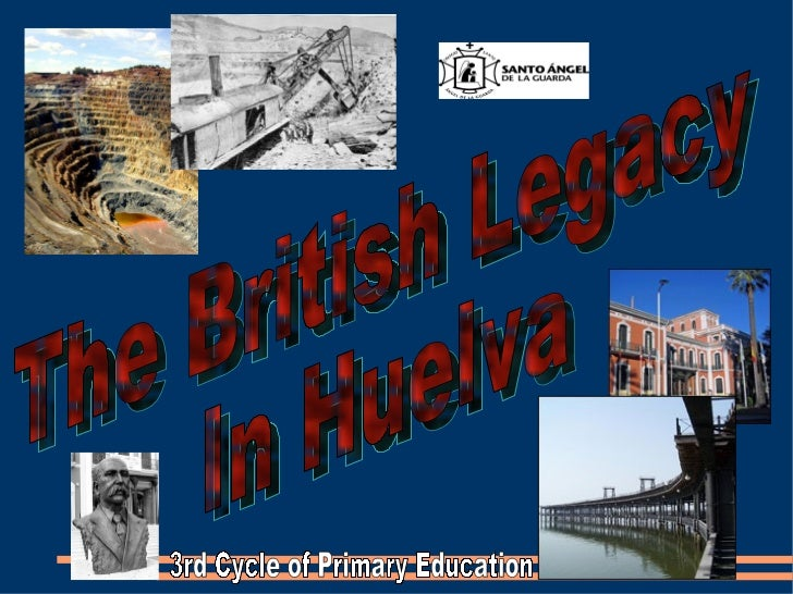 The British Legacy In Huelva 3rd Cycle of Primary Education