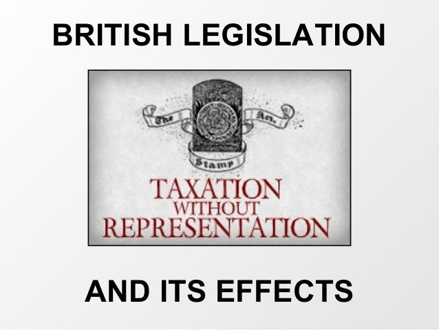 BRITISH LEGISLATION AND ITS EFFECTS