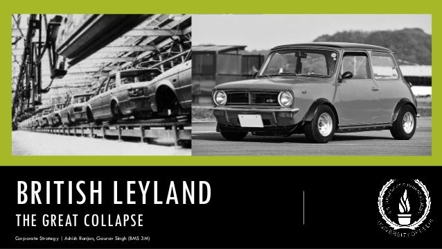 British Leyland The Great Collapse