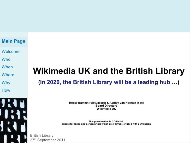 Wikimedia UK and the British Library ( In 2020, the British Library will be a  leading hub … ) Roger Bamkin (Victuallers) ...